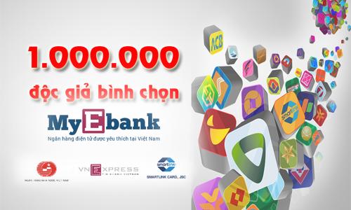 My Ebank vượt mốc một triệu độc giả bình chọn