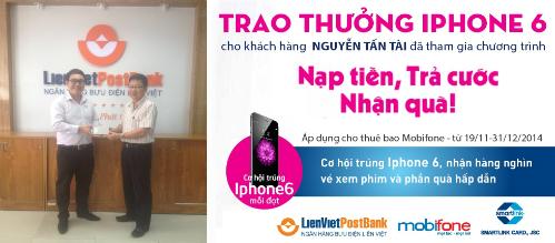 Trao thưởng iPhone 6 cho khách hàng LienVietPostBank