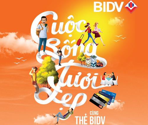 Chương trình khuyến mại diễn ra tự 22/8 19/11/2016 cùng thông báo chi tiết tại www.bidv.com.vn/cuocsongtuoidep hoặc Hotline 19009247