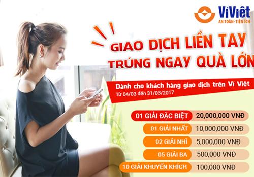 Tải Ví Việt, truy cập https://goo.gl/ve8Kcg (Android), https://goo.gl/Oi2pmq (IOS)  Tổng đài CSKH: 1800.57.77.58 (nhánh số 2).