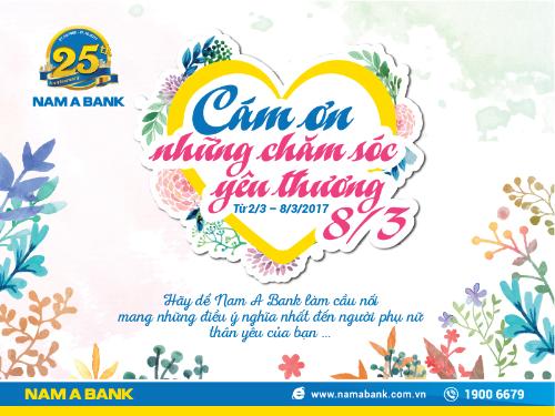 nam-a-bank-cam-on-nhung-cham-soc-yeu-thuong-nhan-dip-8-3