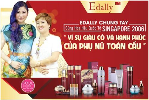 Đồng hành cùng Hoa hậu Singapore 2006 trong chương trình Vì sự giàu có và hạnh phúc của phụ nữ toàn cầu Edally Việt Nam đã thực hiện nhiều chương trình thiết thực và ý nghĩa cho phụ nữ Việt.
