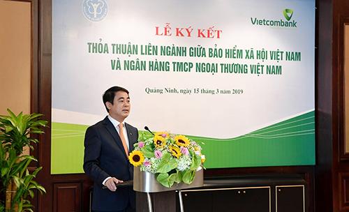 Vietcombank ký kết thỏa thuận liên ngành với Bảo hiểm xã hội Việt Nam - ảnh 1